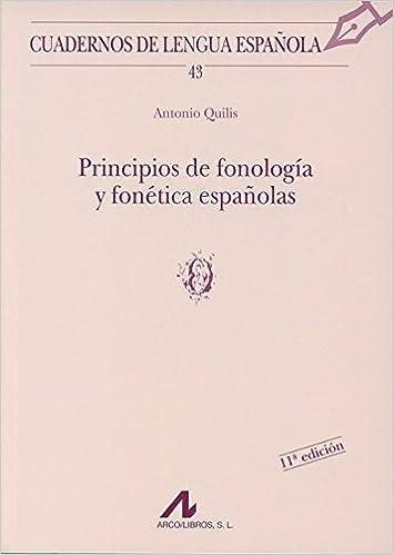 Principios de fonología y fonética españolas o Cuadernos de lengua ...