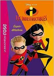 Les Indestructibles 2 02 - Super-détectives ! Bibliothèque