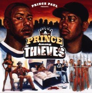 Prince Paul Prince Among Thieves Amazon Com Music
