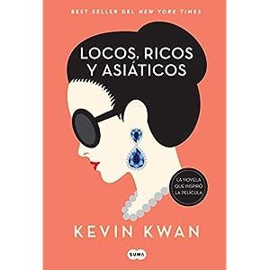 Locos, ricos y asiáticos de Kevin Kwan | Letras y Latte