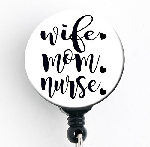 Wife. Mom. Nurse. Retractable Badge Reel with Swivel Clip and Extra-Long 34 inch Cord - Badge Holder