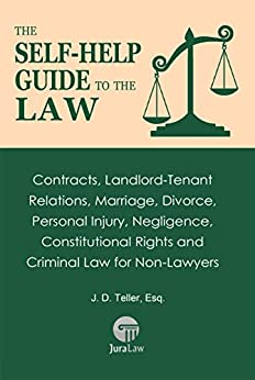 The Self-Help Guide to the Law: Contracts, Landlord-Tenant