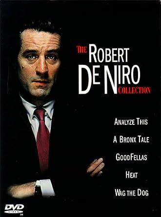 The Robert De Niro Collection Analyze This A Bronx Tale Goodfellas Heat