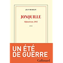 Jonquille. Afghanistan, 2012 (Blanche) (French Edition)