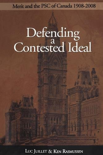 Defending a Contested Ideal: Merit and the Public Service Commission, 1908-2008 (Governance Series)