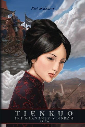 Tienkuo: The Heavenly Kingdom (Sino-American Tales) (Volume 1)