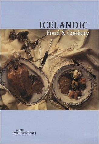 Icelandic Food and Cookery by Nanna Rögnvaldardóttir