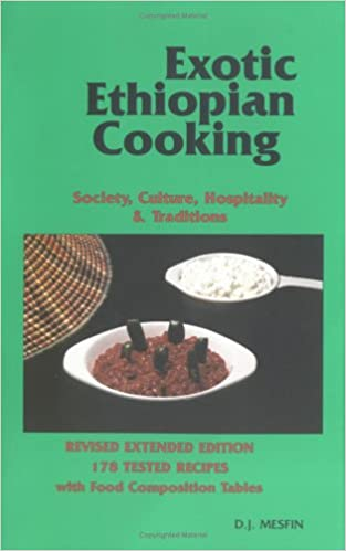 Exotic ethiopian cooking society culture hospitality and exotic ethiopian cooking society culture hospitality and traditions revised enlarged edition forumfinder Images