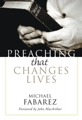 Download Preaching That Changes Lives: PDF