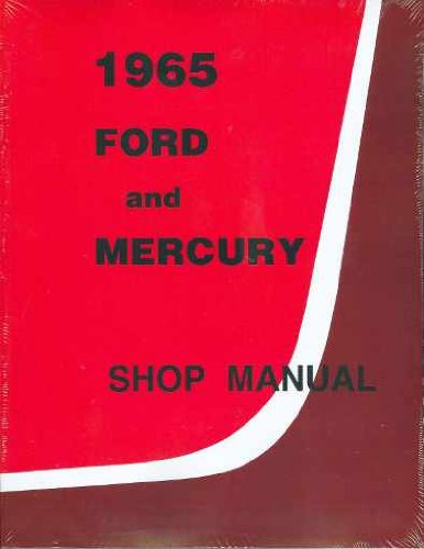 PAIR SHOP & SERVICE MANUAL INCLUDES: Country Sedan, Country Squire, Custom, Custom 500, Galaxie, Galaxie 500, Calaxie 500 XL, LTD, Ranch Wagon 65 (1965 Ford Motor)