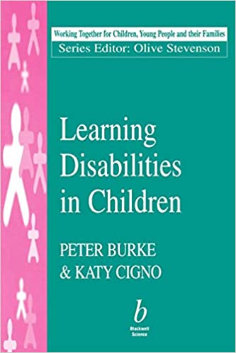 Learning Disabilities in Children (Working Together For Children, Young People And Their Families)