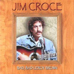 Credit Card Offers For Bad Credit >> Jim Croce - Bad' Bad Leroy Brown - Amazon.com Music