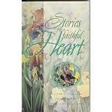 Stories for the Faithful Heart, , 0913367176