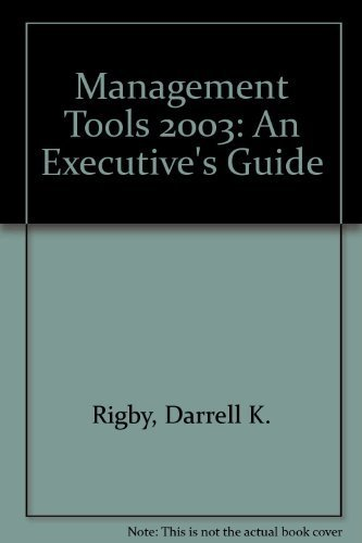 Management Tools 2003: An Executive's Guide