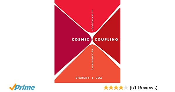 Cosmic Coupling: The Sextrology of Relationships: Stella