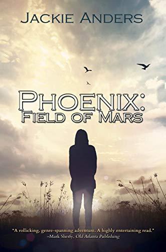 Phoenix: Field Of Mars by Jackie Anders ebook deal