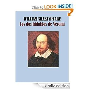LOS DOS HIDALGOS DE VERONA (Spanish Edition) WILLIAM SHAKESPEARE