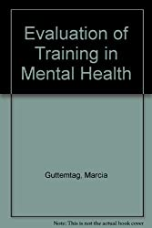 Evaluation of Training in Mental Health