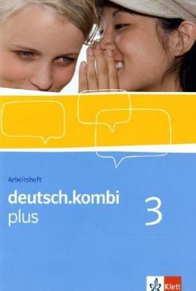 deutsch.kombi plus / Sprach- und Lesebuch. Allgemeine Ausgabe für differenzierende Schulen: deutsch.kombi plus / Arbeitsheft 7. Klasse: Sprach- und ... für differenzierende Schulen