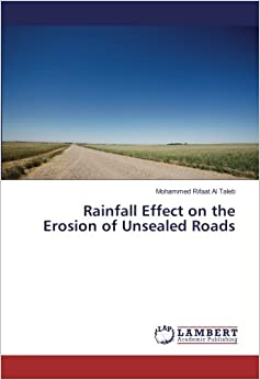 Rainfall Effect on the Erosion of Unsealed Roads