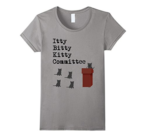 Bitty Kitty (Womens Itty Bitty Kitty Committee Funny Cat Lover T-Shirt XL Slate)