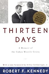 Thirteen Days: A Memoir of the Cuban Missile Crisis