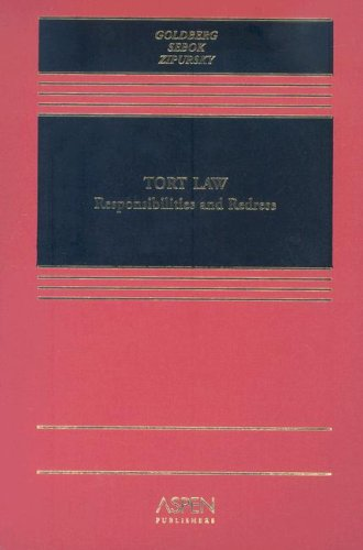 Tort Law: Responsibilities and Redress (Casebook Series)