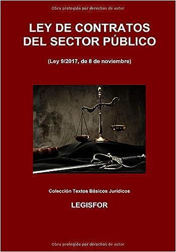Ley De Contratos Del Sector Público (ley 9/2017, De 8 De Noviembre): Edición 2017 por Legisfor epub