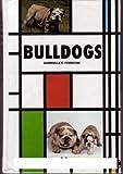Bulldogs, Gabrielle E. Forbush, 079381071X