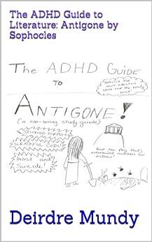 Antigone has adhd essay