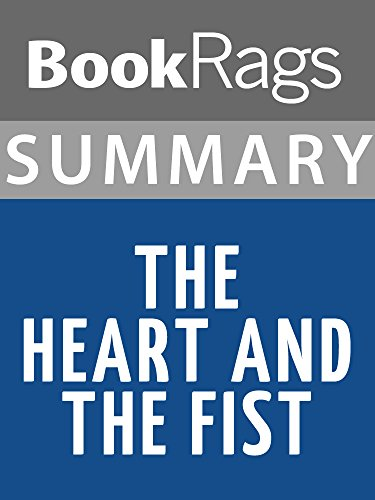 Amazoncom Summary Study Guide The Heart And The Fist Ebook