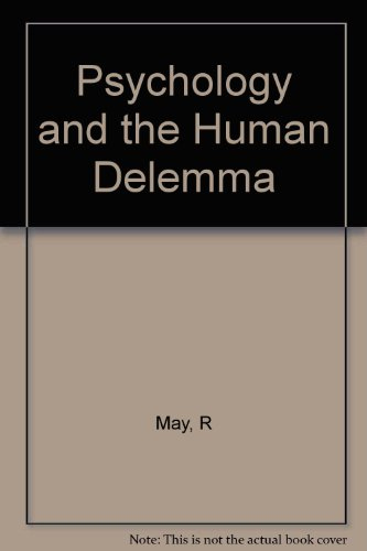 Psychology and the Human Delemma