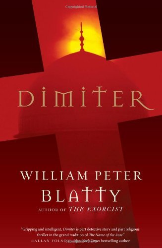 Book cover from Dimiter by William Peter Blatty (2010-03-16) by William Peter Blatty