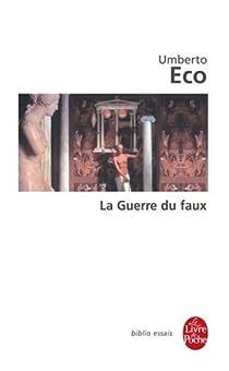 La Guerre du faux par Eco