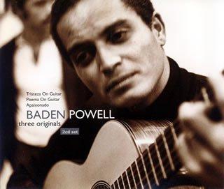 バーデン・パウエルの「悲しみのサンバ(Samba Triste)」が収録されているアルバム