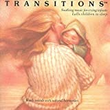 Transitions: Soothing Music for Crying Infants(Transitions Music)