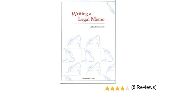 Writing A Legal Memo University Casebook Series  Kindle Edition