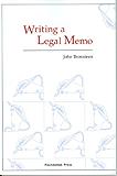 Writing a Legal Memo (University Casebook Series)