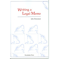 Writing a Legal Memo (University Casebook Series)