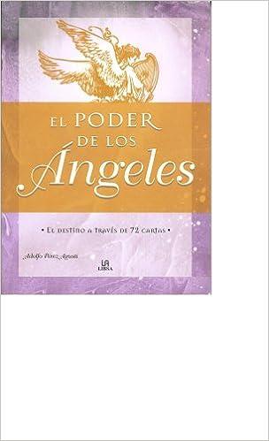 El Poder De Los Angeles: El Destino A Traves De 72 Cartas ...