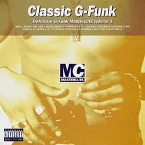 Classic g funk mastercuts volume 1 music for Classic house mastercuts vol 3
