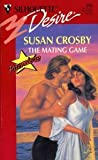The Mating Game, Susan Crosby, 0373058888