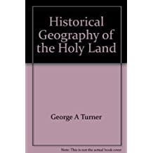 Historical Geography of the Holy Land