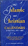 The Islamic and Christian Calendars, G. S. Freeman-Grenville, 1859640664