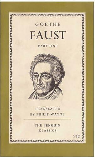 Faust: Part One: Johann Wolfga...