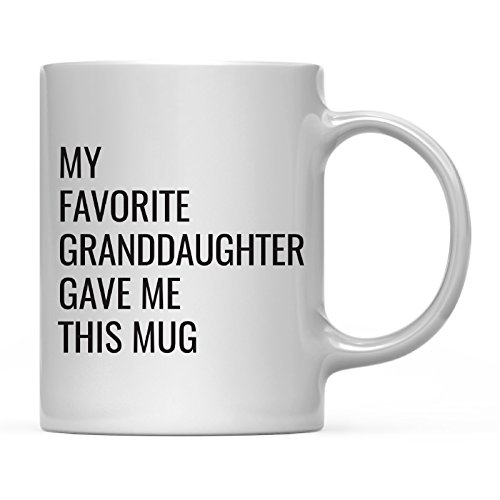 Andaz Press 11oz. Funny Coffee Mug Gag Gift, My Favorite Granddaughter Gave Me This Mug, 1-Pack, Grandpa Grandma Birthday Christmas Sarcastic Humor Gift Ideas