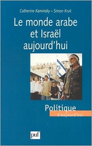 Livre Le monde arabe et Israël aujourd'hui epub pdf