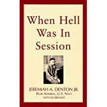 When Hell Was in Session by Denton, Jeremiah A., Brandt, Ed (September 1, 1998) Paperback