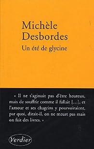 Un été de glycine par Michèle Desbordes