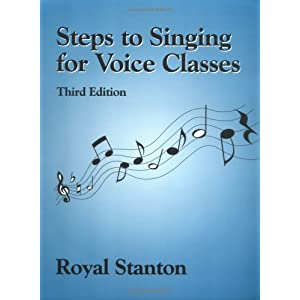 Steps to Singing for Voice Classes, Third Edition